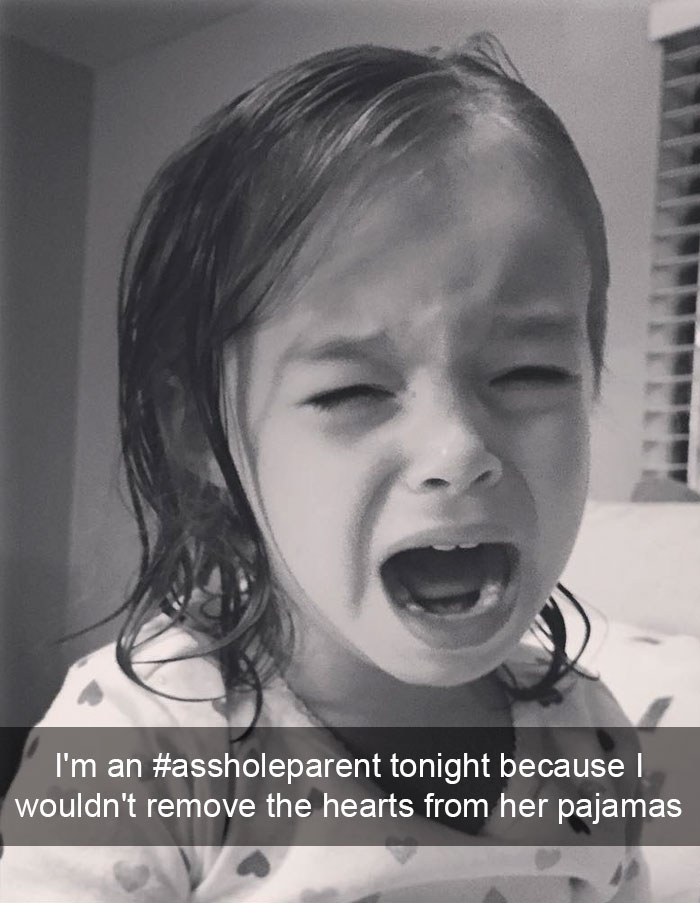 I'm An #assholeparent Tonight Because I Wouldn't Remove The Hearts From Her Pajamas