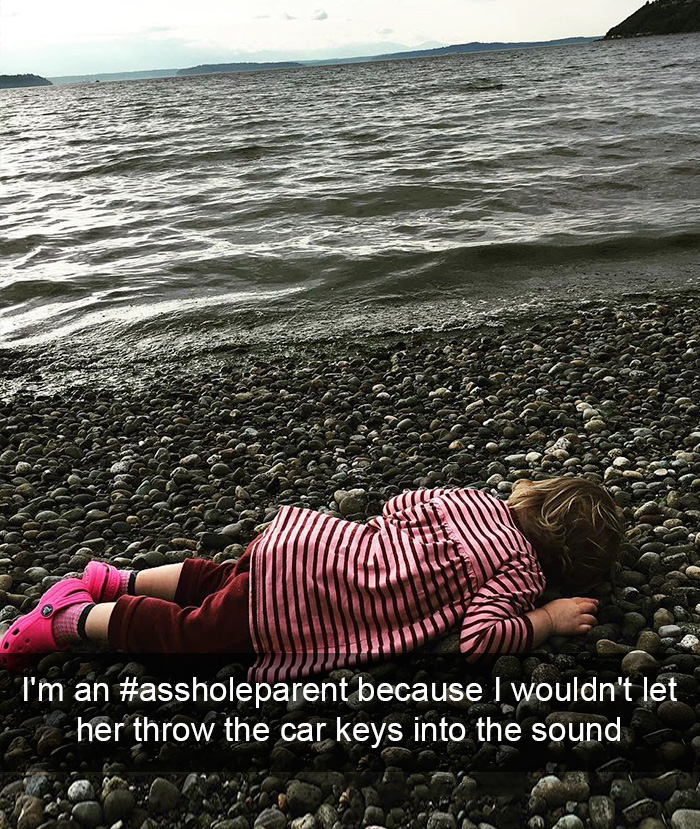 I'm An #assholeparent Because I Wouldn't Let Her Throw The Car Keys Into The Sound