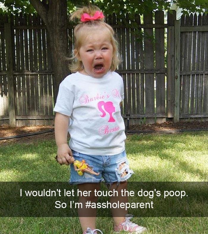 I Wouldn't Let Her Touch The Dog's Poop. So I'm #assholeparent
